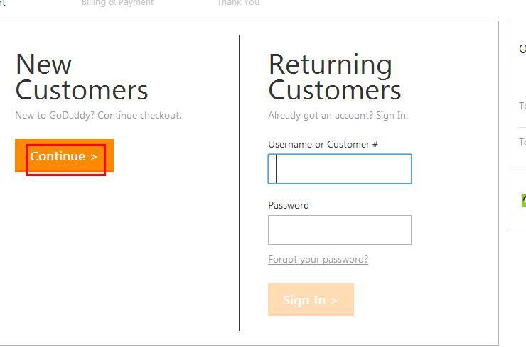 """此时需要我们登录账户,如果我们已经有了GoDaddy账户,直接在右边输入自己的账户信息,点击""""Sign In""""进入,如果还没有账户的点击左边的""""Continue""""按钮进入下一步填写相关注册信息以及账单信息。这里就直接通过登录已有账户来演示。"""
